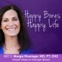 Artwork for Ep 13 - Margie Bissinger - Simple Steps To Stronger Bones