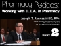 Artwork for Working with the DEA in Pharmacy (PART 2) - Pharmacy Podcast Episode 437