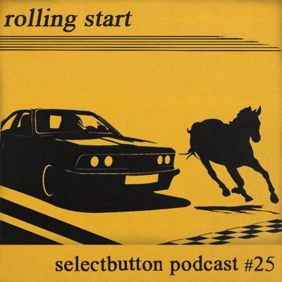 Episode #25: Rolling Start