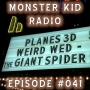 Artwork for Monster Kid Radio #041 - Jackey Raye Neyman Jones' Hands of Fate, Part 2, AND The Giant Spider
