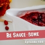 Artwork for 135: Be Sauce-some