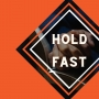 Artwork for Hold Fast Hebrews 10 23-25