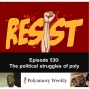 Artwork for 530 The political struggles of polyamory today
