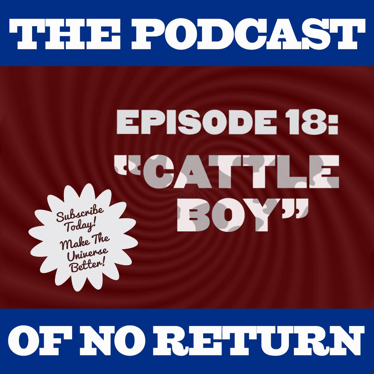 Artwork for Ep 18: Cattle Boy