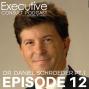 Artwork for Ep. 12: Dr. Daniel Schroeder Pt. 1