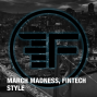 Artwork for March Madness, FinTech Style