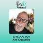 Artwork for EP009 - How to transform your life with Art Costello