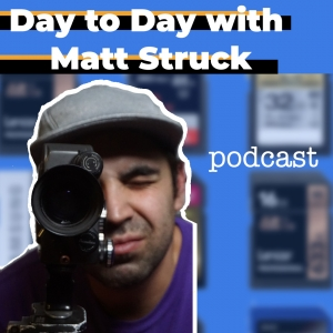 Day to Day with Matt Struck Podcast