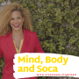 Artwork for Mind, Body and Soca with Stephanie Stanford