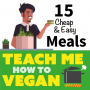 Artwork for Vegan on a Budget Pt 1: 15 Cheap & Easy Meals