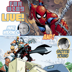 Fanboy Radio #289 - Mike Wieringo & Skottie Young LIVE