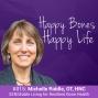 Artwork for Ep 15 - Michelle Riddle - SENSEable Living For Resilient Bone Health