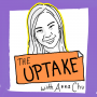 Artwork for The Uptake with Anna Chu Trailer