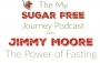 Artwork for Episode 13: Jimmy Moore and The Power of Fasting!