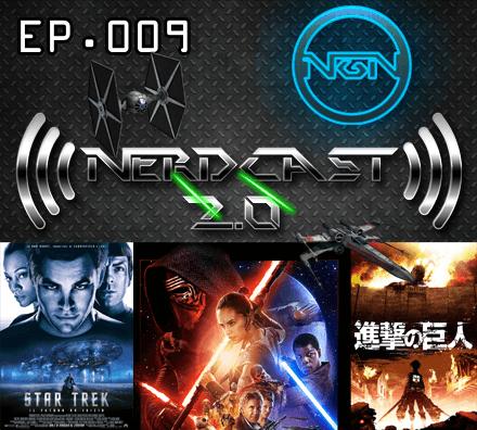 Nerdcast 2.0 Episode 009