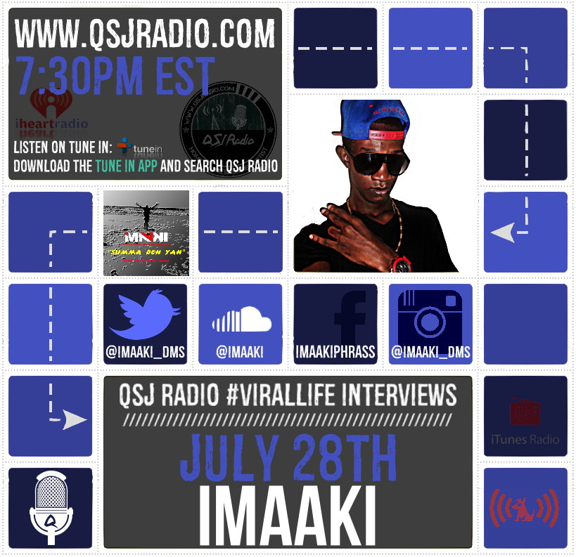 Artwork for 7.28.2015 QSJ Radio #Virallife   Interview with @Imaaki_DMS