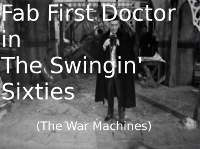 Fab First Doctor in the Swingin' Sixties