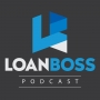 Artwork for Coming Soon! The LoanBoss Podcast