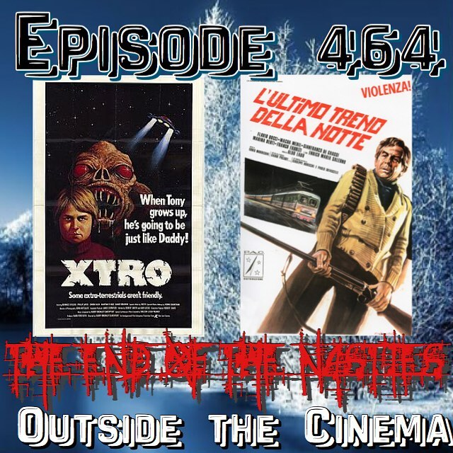 Episode #464 The Night Train Xtro Murders
