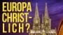 Artwork for Europa wird christlich sein? - Roland Baader