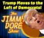 Artwork for Trump Moves Left Of Democrats!