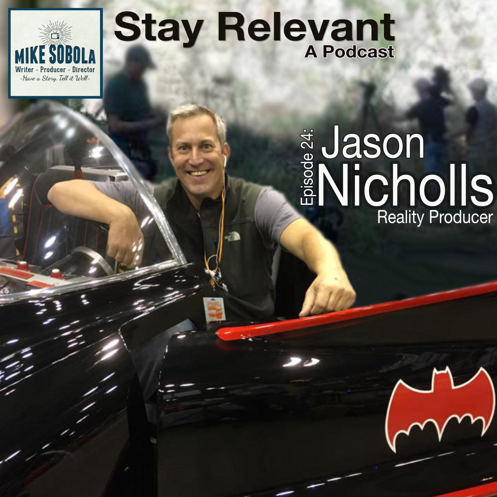 Jason Nicholls on Producing Reality TV