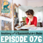 Artwork for 076: Anatomy of a Successful Art Show