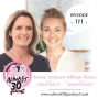 Artwork for Ep. 111 - Rethinking Clean, Going Beyond Your Diet with Annie Jackson and Allison Evans - The Women Behind Today's Top Clean Beauty and Household Brands