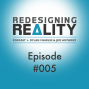 Artwork for Redesigning Reality #005 - Other Than Ordinary Reality