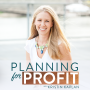 Artwork for Episode 008: How to Break Down Your Big Goals Into Action Plans   Planning for Profit Podcast