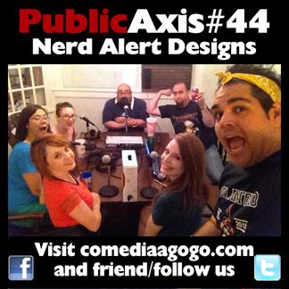 Public Axis #44: Nerd Alert Designs