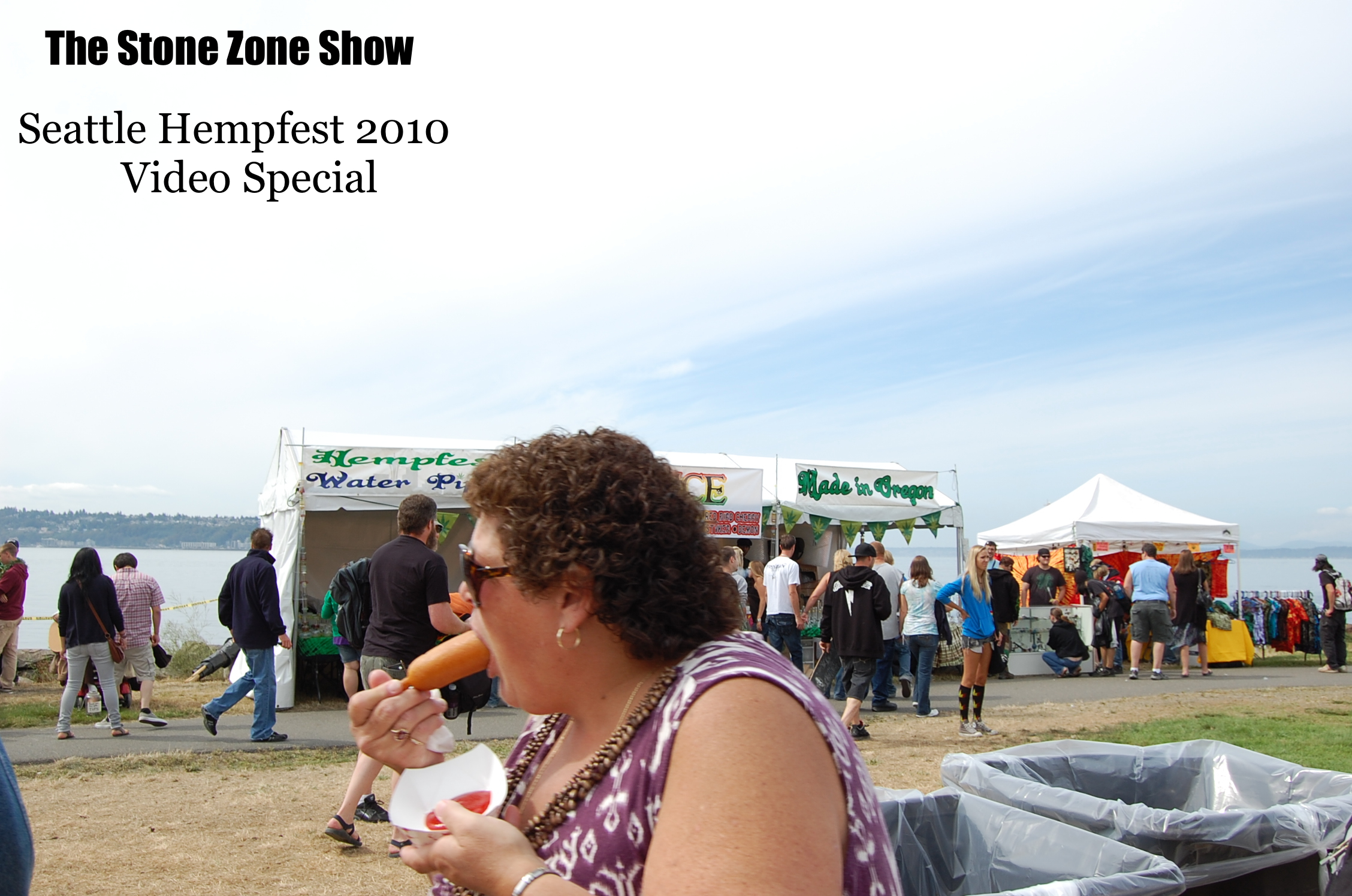 The Stone Zone Show Video Smokeout -2010 Seattle Hempfes -