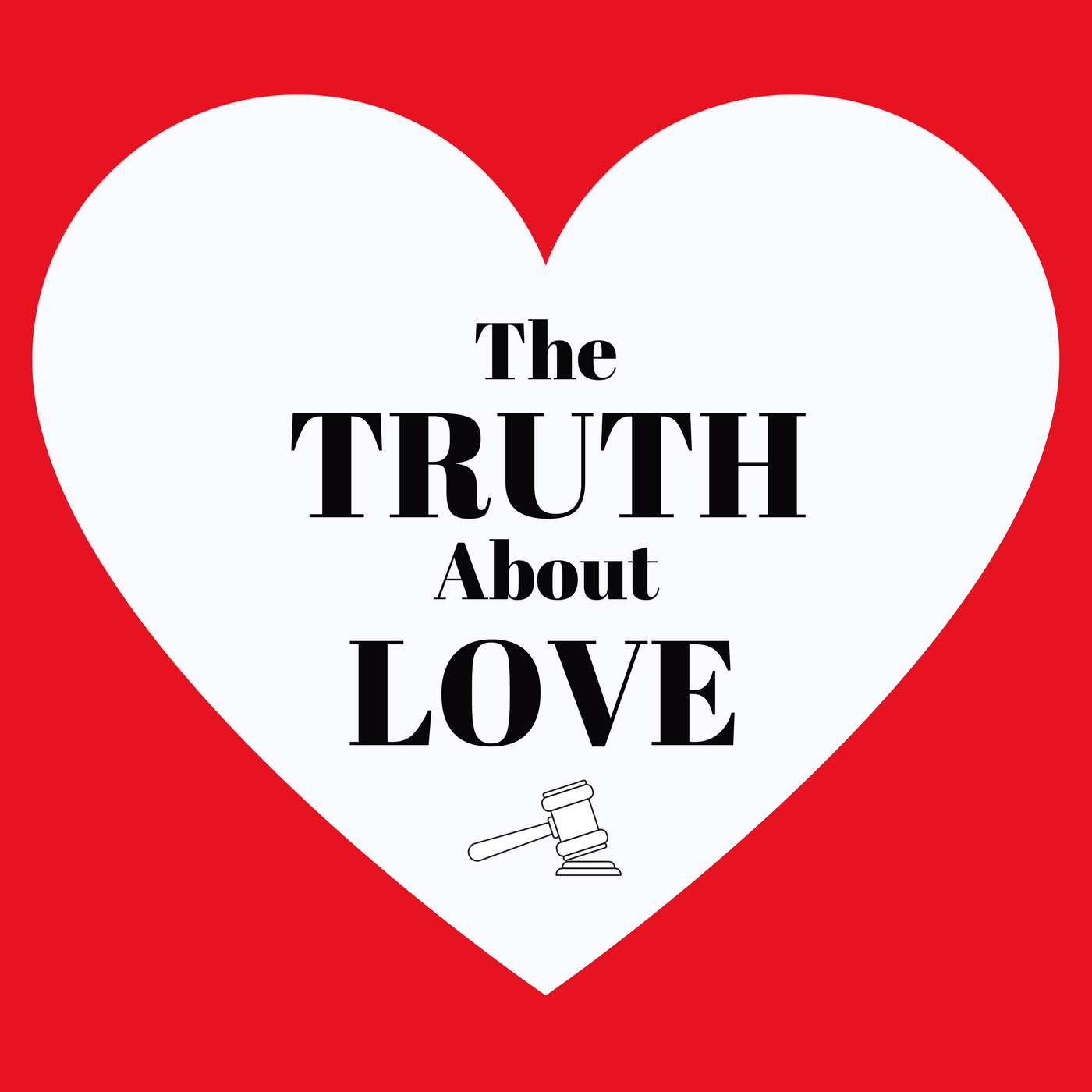 Truth About Love Podcast show art