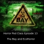 Artwork for EP13- The Bay and EcoHorror