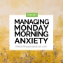 Artwork for Managing Monday Morning Anxiety for Teachers and Trainers