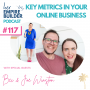 Artwork for Ep117 Key metrics in your online business with Bec & Joe Winston