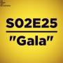 """Artwork for S02E25 - """"Gala"""""""