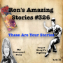 Artwork for RAS #326 - These Are Your Stories