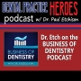 Artwork for Paul Etchison - Dental Practice Hero (from the Business of Dentistry Podcast)