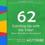 Artwork for Catching Up with the Tribe! Your Questions Answered - GTT062