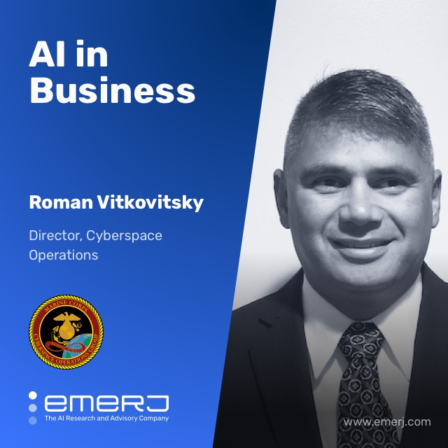 AI, Cybersecurity, and the US Marine Corps - with Roman Vitkovitsky