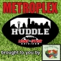 Artwork for Metroplex Huddle 112819
