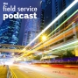Artwork for The Field Service Podcast Series 1 Episode 2 - Are there different needs for large and small service organisations