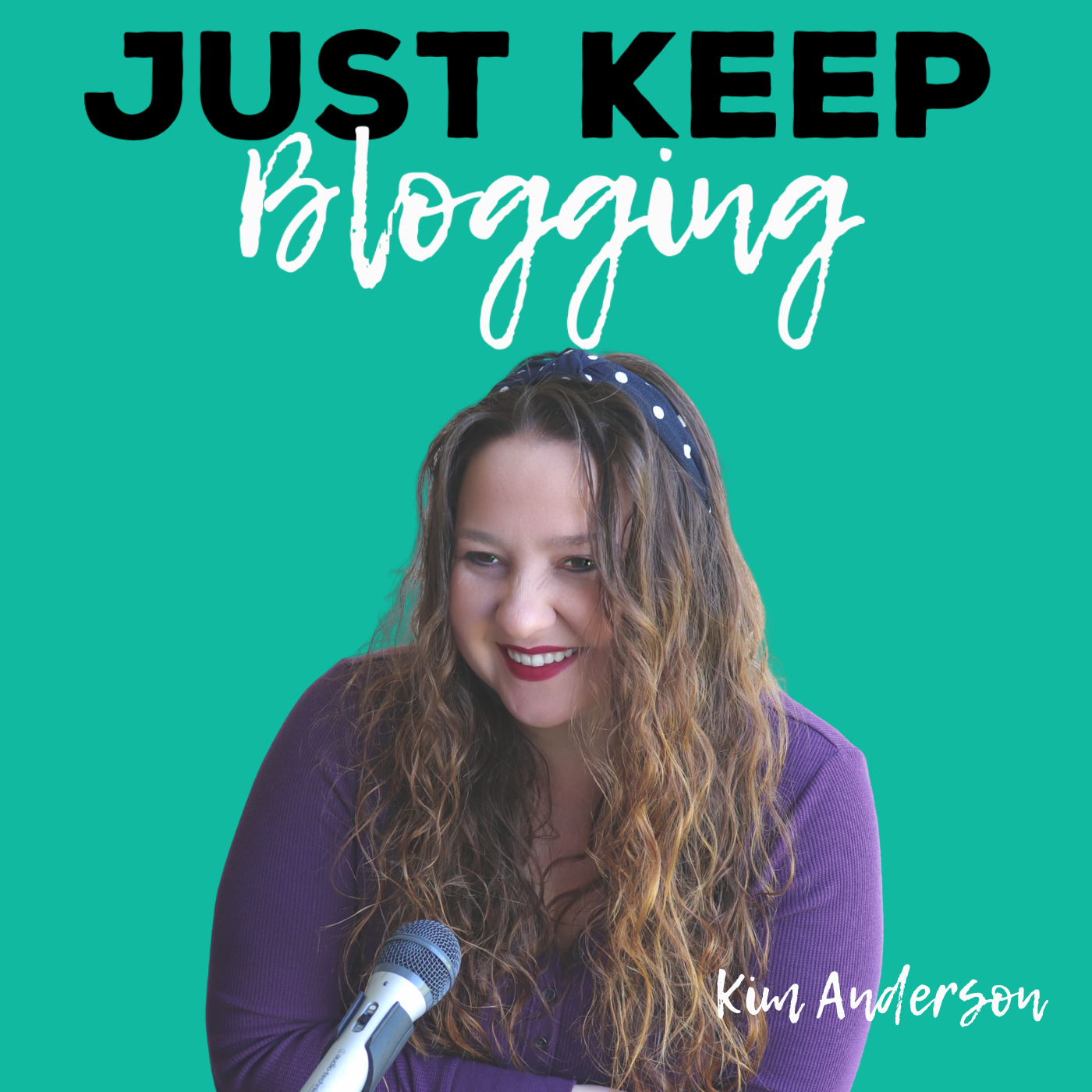 Just Keep Blogging Podcast show art