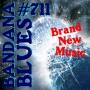 Artwork for Bandana Blues #711 - Brand New Music