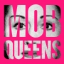 Artwork for Introducing Mob Queens