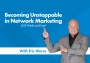 Artwork for Becoming Unstoppable in Network Marketing