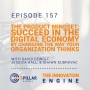 Artwork for 157 | The Product Mindset: Succeed in the Digital Economy by Changing the Way Your Organization Thinks | with David DeWolf, Jessica Hall, & Shawn DuBravac