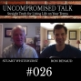 Artwork for Uncompromised Talk with Stuart Whitehurst and Ron Renaud