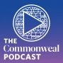 Artwork for The Commonweal Podcast -  Episode 3